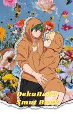 DekuBaku Smut Book by Bakugou-is-my-Daddy