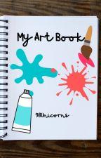 My Art Book 😩😩😩 by 98Unicorns
