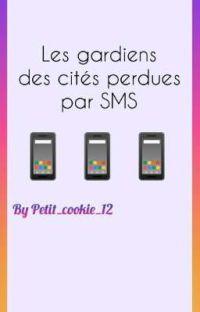Les gardiens des cités perdues en SMS cover
