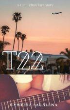 T22 | A Tom Felton Love Story by CynthiaSaralena