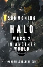 Summoning Halo Wars 2 in Another World by GabrielChesterfield