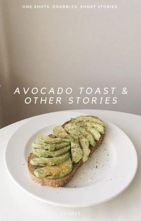avocado toast & other stories by yehree