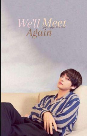 We'll Meet Again // Taejin by yoongiformochi