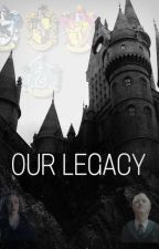 our legacy | draco x hope by littlestmalfoy