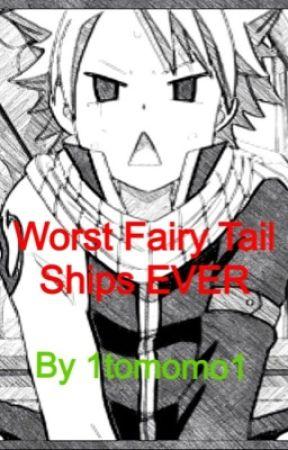 Worst Fairy Tail Ships EVER by 0AerisFaith0