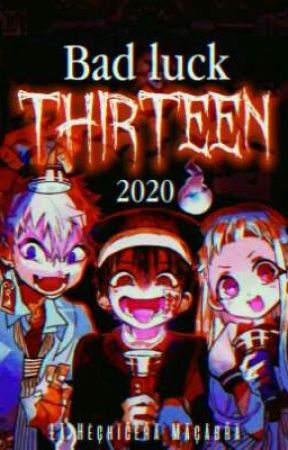 ━━ Bad Luck Thirteen 2020 ❥ Concurso literario, EN EVALUACIONES by LaHechiceraMacabra