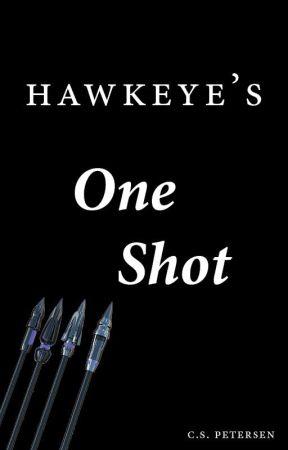 Hawkeye's One Shot by CSP2708