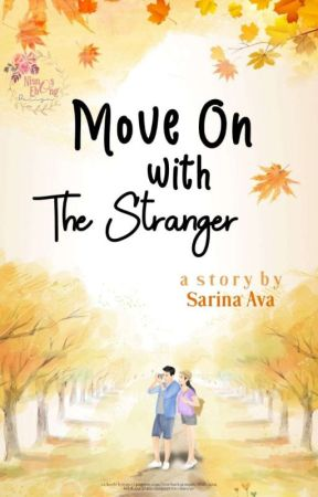 Move On with The Stranger by Sarinaava