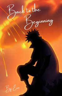Back to the Beginning (Naruto Fanfic) cover