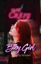 Baby Girl  oleh felisaan