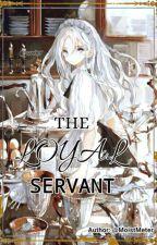 The Loyal Servant by MoistMeter