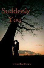Rishabala : Suddenly You (One Shot) by lazyakabookworm