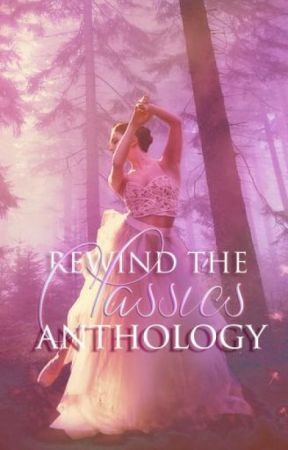 Rewind the Classics Anthology by highfantasy