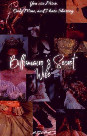Billionaire's Secret Wife! ✓ by whatalishawrites