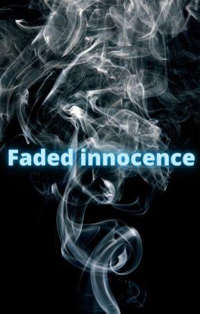 Faded innocence by Mysticheartsoul