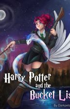 Harry Potter and the Bucket List by Darkpetal16