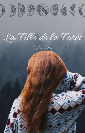 La Fille de la Forêt by little_dreamer_angel