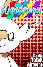 Wanderers! Volume #1 - TakaK by TakaiK
