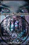 Lupus Nostrum (Ombre Fauve - Tome 3) cover