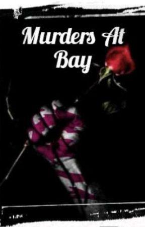 Murders At Bay by anonymouzwish