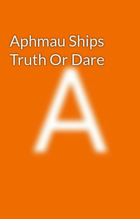 Aphmau Ships Truth Or Dare by aphmualover2