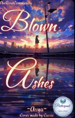 Blown Ashes by OverdressedArya