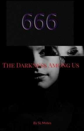 The Darkness Among Us by SLMOTES