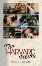 The Harvard Dream door RoosvanZoggel