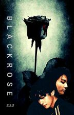 BLACKROSE by SkySeaSahara