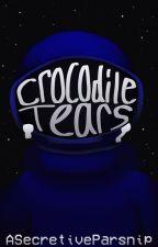 Crocodile Tears (Imposter x Reader) by ASecretiveParsnip