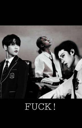 [BxB] FUCK! [ Soobin X Hyunjin X Chan] by Nlanweiying02