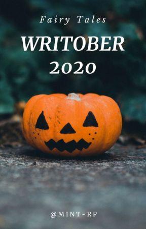 WRITOBER 2020 - Frammenti di Fiabe by Mint-rp