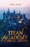 Titan Academy of Special Abilities cover