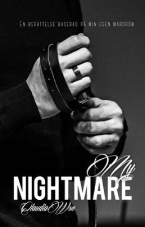 My Nightmare  by ClaudiaWsn