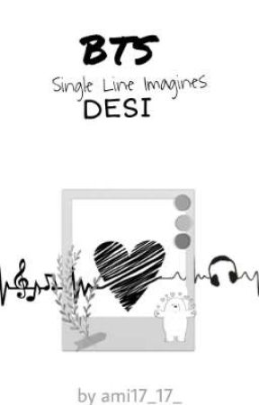 BTS Single Line Imagines - Desi+ General by ami17_17_