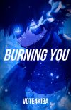 Burning You (Dabi x Reader) cover