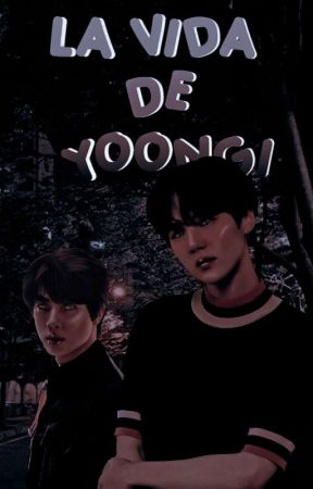 La vida de Yoongi // JinSu by olliev_me