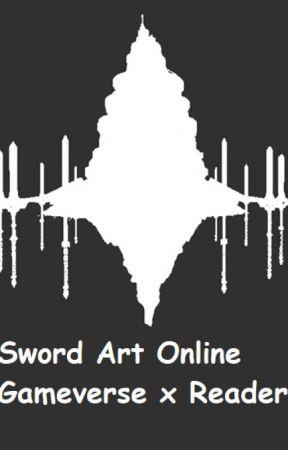 Sword Art Online Gameverse x Reader by Obahar_
