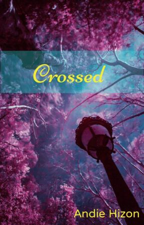 Crossed by AndieHizon