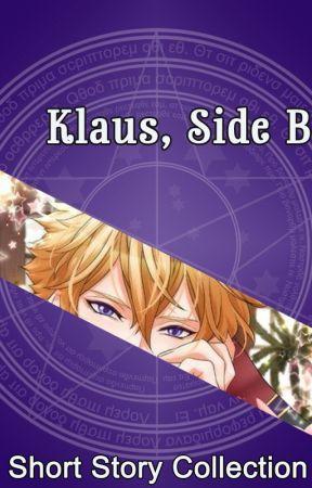 Klaus, Side B by AmaranthPrincess21