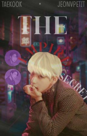 The Empire Secret • taekook  by jeonvpetit