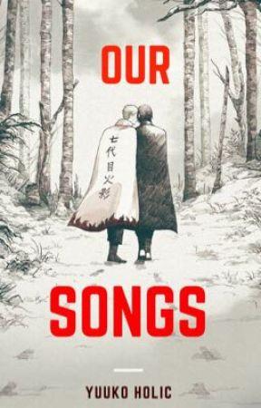 Our Songs: Nuestras Canciones by YuukoHolic