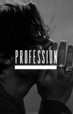 Profession | H.S. by FINELINECHRRY