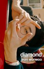 diamond || jeon wonwoo ✔ by dinofedorawr