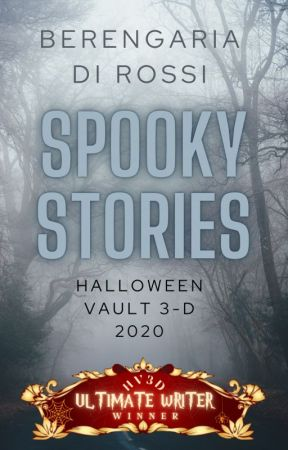 Spooky Stories: Halloween Vault 3-D 2020 by Di_Rossi