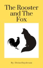 The Rooster and The Fox- Fruits Basket Story by NumberZero1989