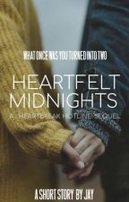 Heartfelt Midnights || A Heartbreak Hotline Sequel by Lightning_Stryker