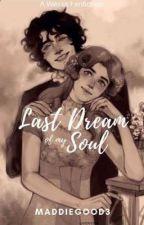 Last Dream of My Soul   Wessa by MaddieGood3