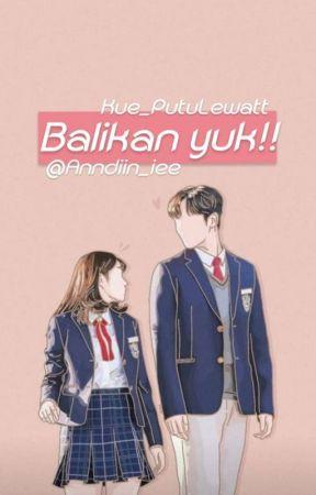 Balikan Yuk! by an_krwrr