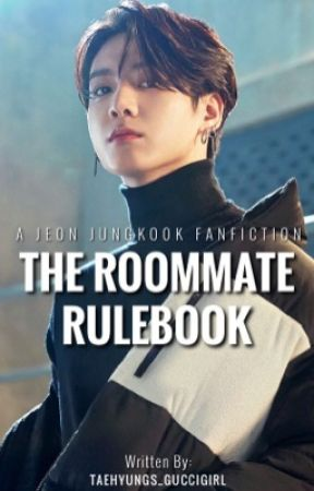 The Roommate Rulebook  by taehyungs_guccigirl
